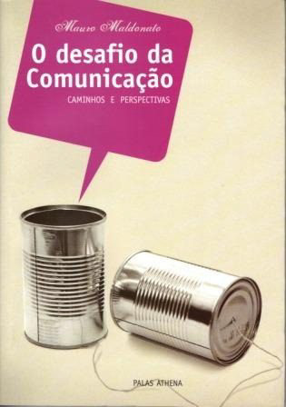 O DESAFIO DA COMUNICACAO