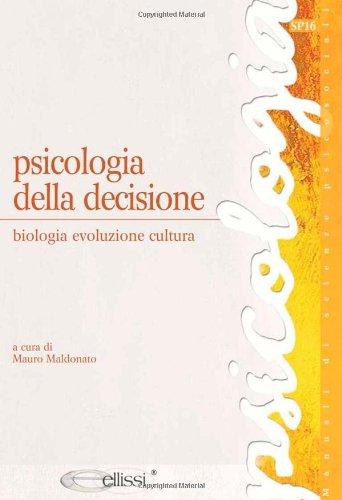 PSICOLOGIA DELLA DECIIONE 2