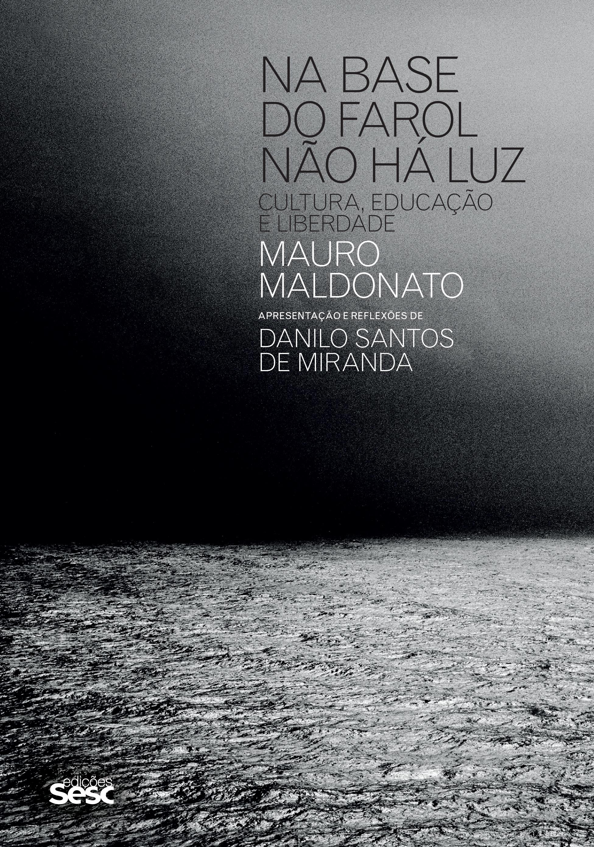 copertina_NA BASE DO FAROL NÃO HÁ LUZ_MAURO MALDONATO